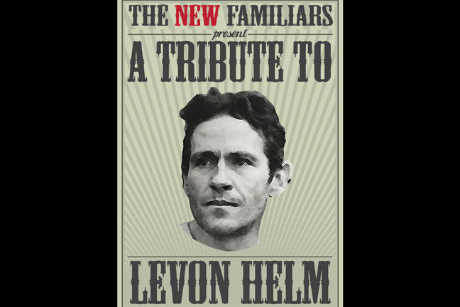 LEVON HELM TRIBUTE Featuring The New Familiars