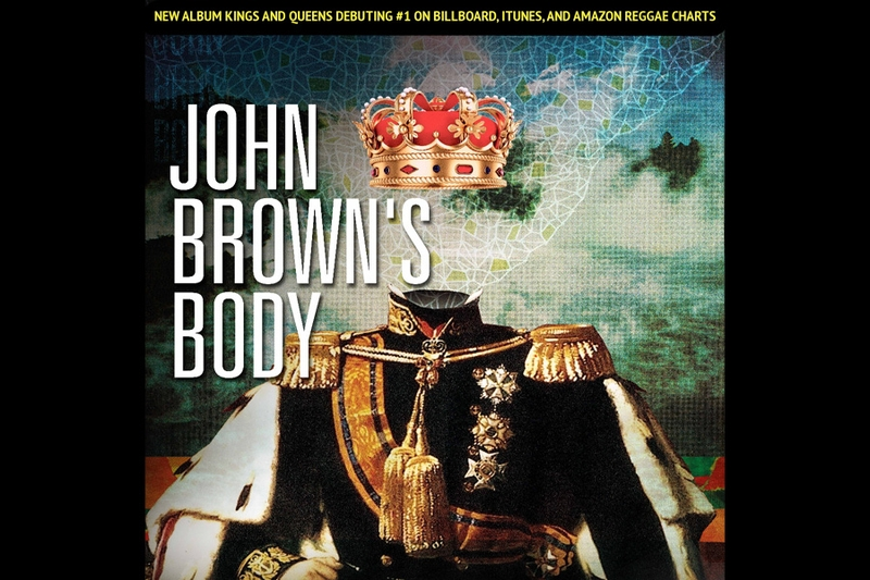 JOHN BROWN'S BODY** ONLINE TICKETS SALES HAVE ENDED -TICKETS