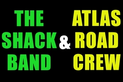 SHACKBAND & ATLAS ROAD CREW