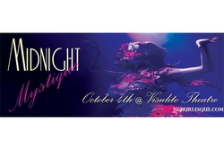 Big Mammas House OF BURLESQUE Presents: Midnight Mystique