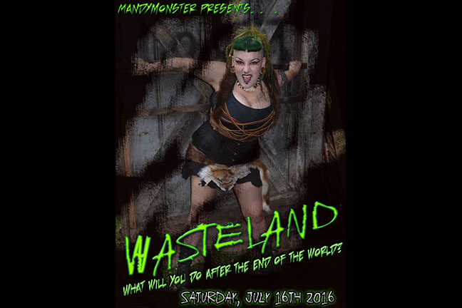 Mandymonster Presents... Wasteland - Saturday, July 16, 2016 at Visulite Theatre