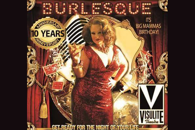 BIG MAMMAS HOUSE OF BURLESQUE 10th ANNIVERSARY & BIRTHDAY - Saturday, August 27, 2016 at Visulite Theatre