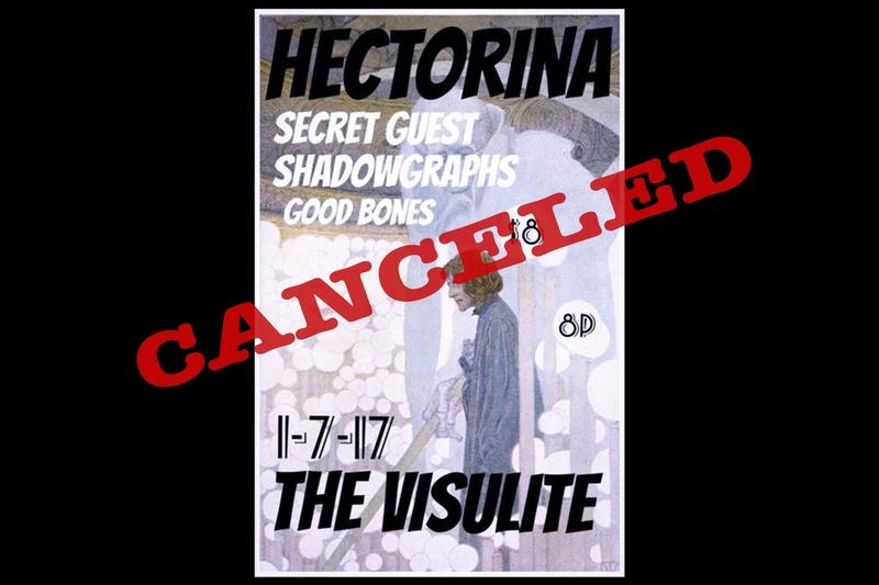 HECTORINA - Saturday, January 7, 2017 at Visulite Theatre