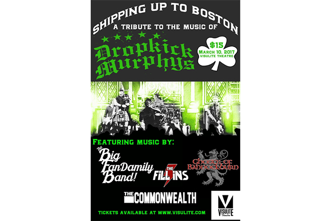 A Tribute to the Music of DROPKICK MURPHYS - Friday, March 10, 2017 at Visulite Theatre