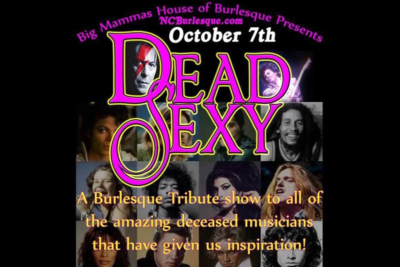 BIG MAMMAS HOUSE OF BURLESQUE PRESENTS: DEAD SEXY - Saturday, October 7, 2017 at Visulite Theatre