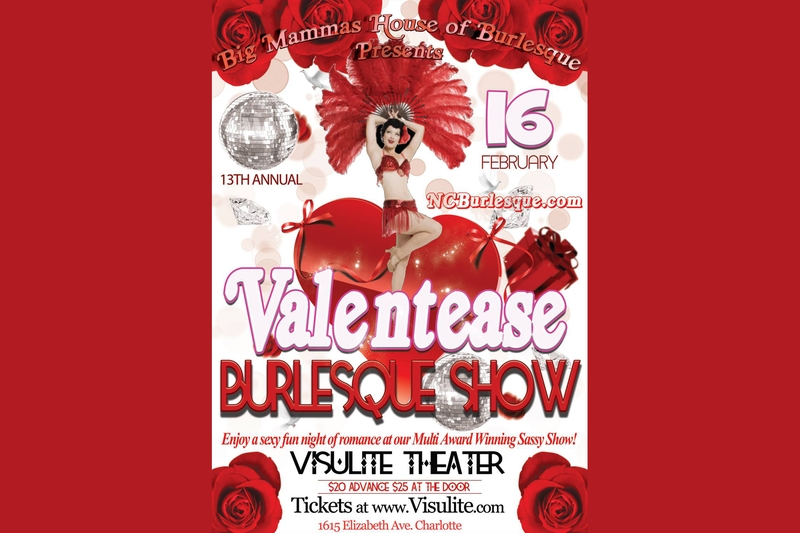 BIG MAMMAS HOUSE OF BURLESQUE - ANNUAL VALENTEASE BURLESQUE SHOW