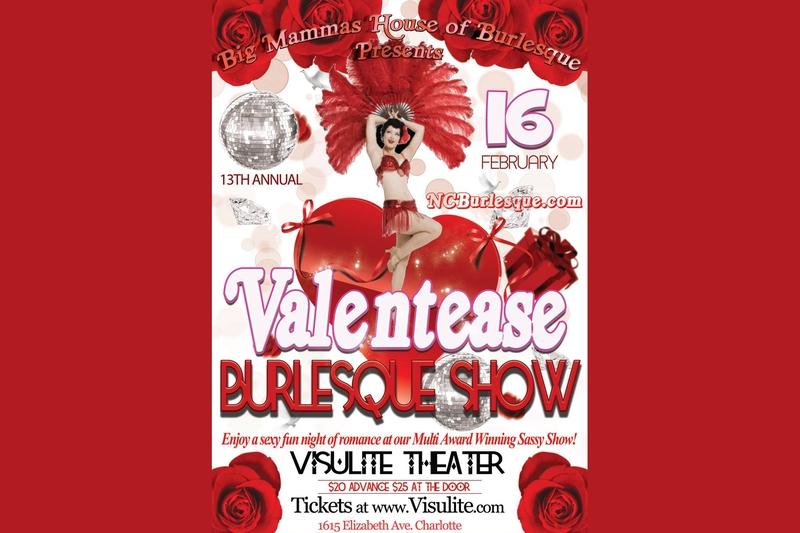 BIG MAMMAS HOUSE OF BURLESQUE - ANNUAL VALENTEASE BURLESQUE SHOW - Saturday, February 16, 2019 at Visulite Theatre