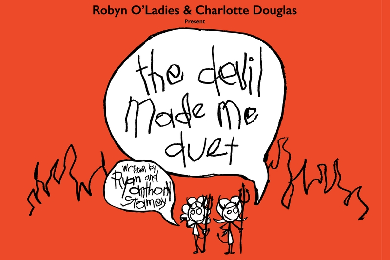 THE DEVIL MADE ME DUET