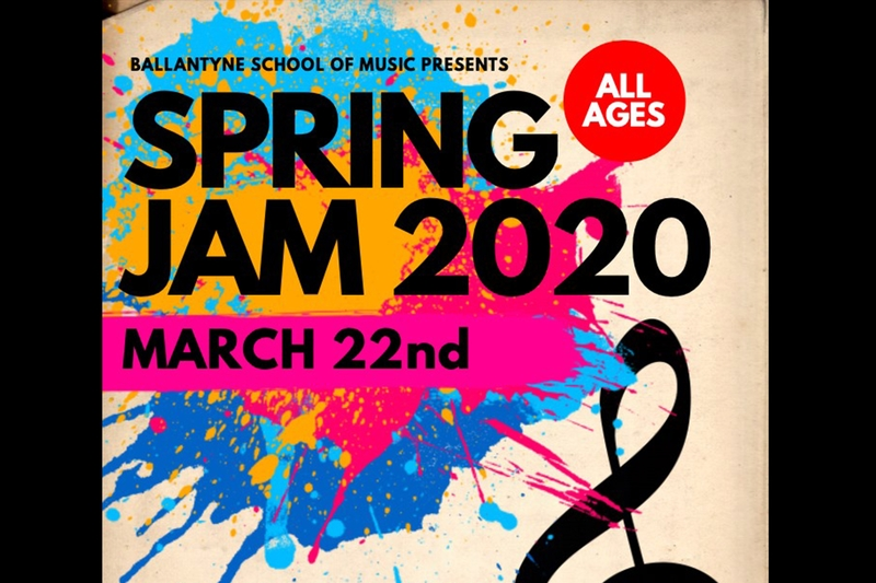 BALLANTYNE SCHOOL OF MUSIC PRESENTS: SPRING JAM 2020