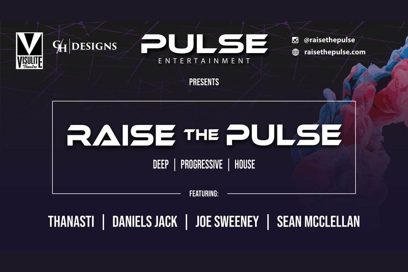 PULSE ENTERTAINMENT PRESENTS RAISE THE PULSE - CANCELED