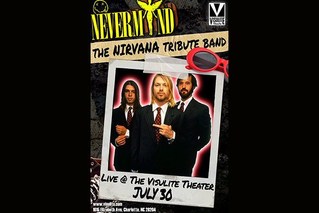 NEVERMIND  The Nirvana Tribute Band - Friday, July 30, 2021 at Visulite Theatre