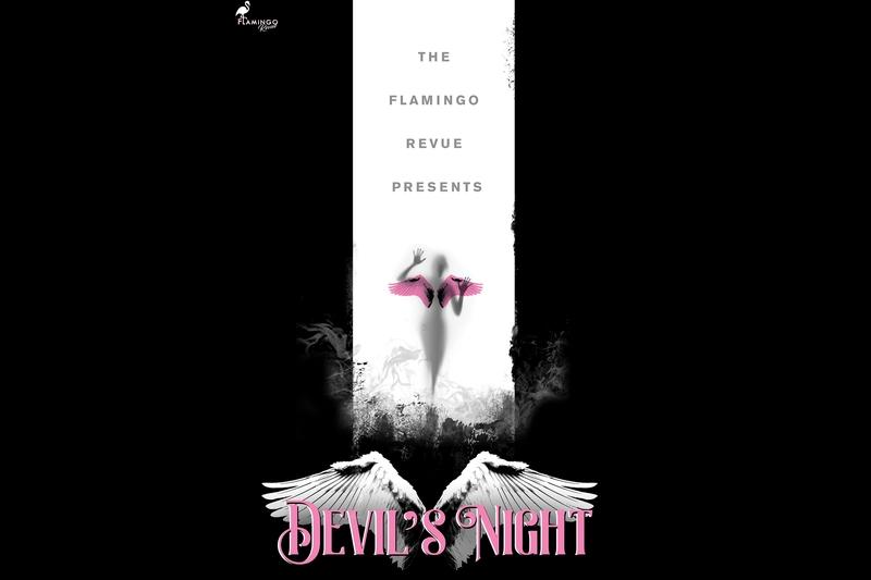 FLAMINGO REVUE Presents: DEVIL'S NIGHT